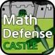 Math Defense-Castle